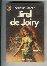 "Catherine L. Moore : Jirel de Joiry "" Editions J'ai Lu SF """