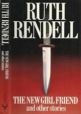 Ruth Rendell - The New Girl Friend and other stories - 1st/1st