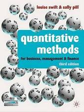 Quantitative Methods: for Business, Management and Finance by Louise Swift, Sall