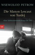 Die Manon Lescaut von Turdej von Wsewolod Petrow (2014, Taschenbuch) UNGELESEN