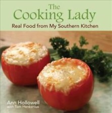 THE COOKING LADY - HOLLOWELL, ANN/ HENKENIUS, TOM (CON) - NEW HARDCOVER