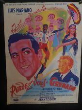 AFFICHE originale ( 60 x 80 ) RENDEZ VOUS A GRENADE avec LUIS MARIANO -1951 -