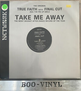 "TRUE FAITH - TAKE ME AWAY 12"" VINYL RECORD NWKT20 EX CON"
