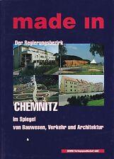 Made in, Der Regierungsbezirk Chemnitz im Spiegel von Bauwesen, Verkehr....