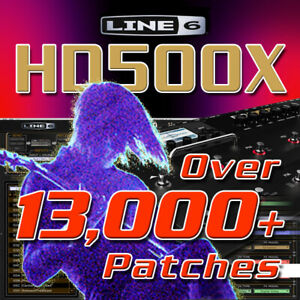 Line 6 HD500X - Patches / Presets for Line 6 POD HD500X - HUGE TIME SAVER!
