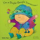 I'm a Dingle-Dangle Scarecrow (Baby Board Books) Board book Book The Cheap Fast