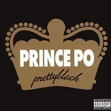 Prince Po Prettyblack 14 track 2006 cd NEW! pretty black