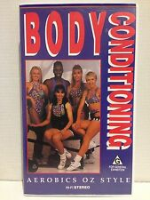 AEROBICS OZ STYLE ~ BODY CONDITIONING ~  AS NEW VHS VIDEO