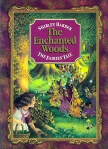 The Enchanted Woods: The Fairies' Tale by Barber, Shirley Paperback Book The