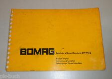 Mode d'emploi Instructions d'entretien Catalogue de pièces Bomag BW90 S Compact