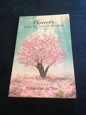 ESKANDAR DE VOS, FLOWERS FROM THE TREE OF WISDOM. 0958189188