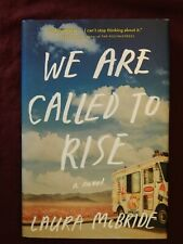 """We Are Called To Rise """"SIGNED"""" Laura  McBride 1st Edition, 1st Print, HC, 2014"""