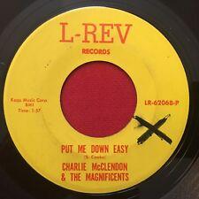CHARLIE MCCLENDON & THE MAGNIFICENTS ~ PUT ME DOWN ~ RARE SOUL 45 ~ L-REV
