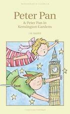 Peter Pan and Peter Pan in Kensington Gardens by J. M. Barrie (1998, Paperback)
