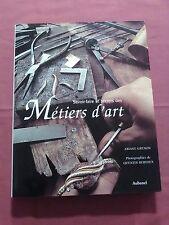 SAVOIR-FAIRE ET SECRETS DES MÉTIERS D'ART - A. GRENON - ÉD. AUBANEL