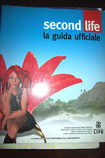 Second Life - la guida ufficiale ed. L'Espresso 2007