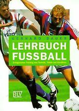 Lehrbuch Fussball. Erfolgreiches Training von Technik, T... | Buch | Zustand gut