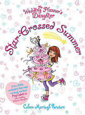 The Wedding Planner's Daughter: Star-Crossed Summer, Coleen Murtagh Paratore, Ne