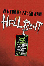 Hellbent, Anthony McGowan, Used; Good Book