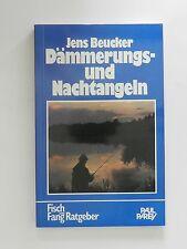 Jens Beucker Dämmerungs und Nachtangeln