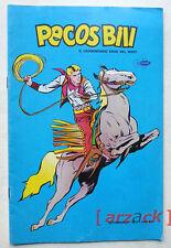 PECOS BILL settimanale N 1 il legendario eroe del west EPIERRE 1978