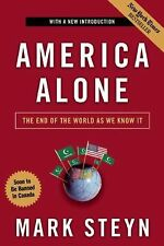 America Alone : The End of the World As We Know It by Mark Steyn (2008,...