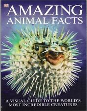 Amazing Animal Facts: A Visual Guide to the World