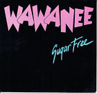"WA WA NEE Sugar Free PICTURE SLEEVE 7"" 45 rpm record + juke box title strip"