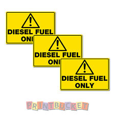 Diesel Fuel Only Sticker 100mm 3 pack quality water & fade proof vinyl