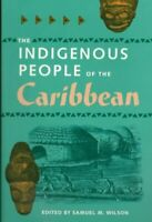 Indigenous People of the Caribbean, Paperback by Wilson, Samuel M. (EDT), Lik...