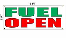 Fuel Open Banner Sign