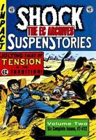EC Archives 2 : Shock Suspenstories: Issues 7-12, Hardcover by Feldstein, Al;...