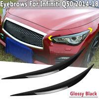 FOR INFINITI Q50 14-2020 GLOSSY BLACK ABS HEADLIGHT EYE LID COVER PAIR EYEBROWS