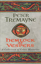 Hemlock at Vespers (Sister Fidelma Anthology 1), Tremayne, Peter Paperback Book
