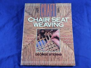 How to Cain CHAIRS CANING Seat Weaving, Rush, Splint, Rope, George Sterns