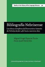 Bibliografía Nebrisense: Las obras completas del humanista Antonio de Nebrija de
