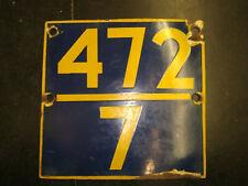 472/7 NO. VINTAGE PORCELAIN ENAMEL SIGN BOARD