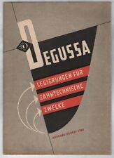 DEGUSSA - Legierungen für zahntechnische Zwecke   1954