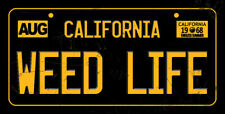 Vintage Weed Life California license plate decorative steel sign