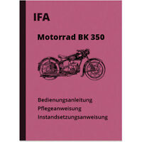 IFA BK 350 Bedienungsanleitung Reparaturanleitung Werkstatthandbuch BK350 Manual