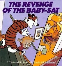 The Revenge of the Baby-Sat : A Calvin and Hobbes Collection by Bill Watterson