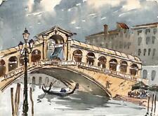 RIALTO BRIDGE VENICE ITALY Watercolour Painting SIGNED - 20TH CENTURY