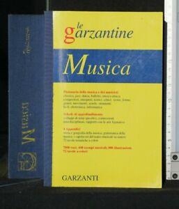 LE GARZANTINE. MUSICA. DIZIONARIO DELLA MUSICA E DEI MUSICISTI. AA.VV. Garzanti.