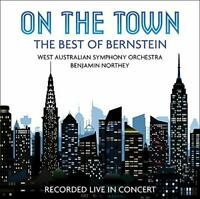 West Australian Symphony Orchestra; Benjamin Northey - On The Town: [CD]