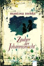 Zauber der Johannisnacht. von Martina Dierks -- gebunden.