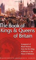 The Book of the Kings and Queens of Britain (Wordsworth Reference),G.S.P.Freema