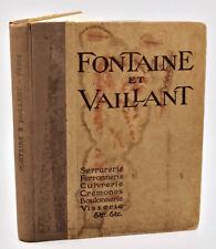Catalogue Quincaillerie pour le Batiment : FONTAINE ET VAILLANT -1910-Serrurerie