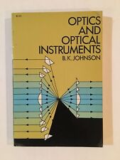 Optics And Optical Instruments By B.K. Johnson, 1960