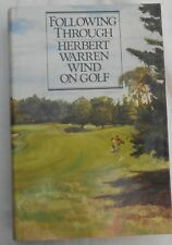 HERBERT WARREN WIND ON GOLF- FOLLOW THROUGH- 1st US EDITION 1985