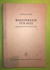 Livre Buch Radio Praxis für alle Heinz Richter Normalempfänger und UKW 2ième édi